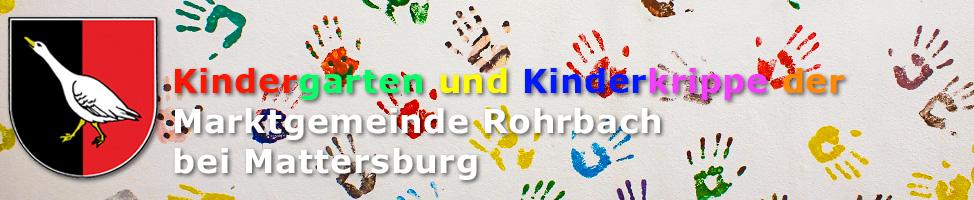 Der Kindergarten und die Kinderkrippe der Marktgemeinde Rohrbach bei Mattersburg